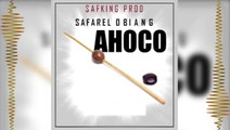 SAFAREL OBIANG AHOCO Audio officiel