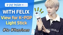 [Pops in Seoul] Light sticks! a symbol of the K-pop Idol's fan club! (feat. Felix)