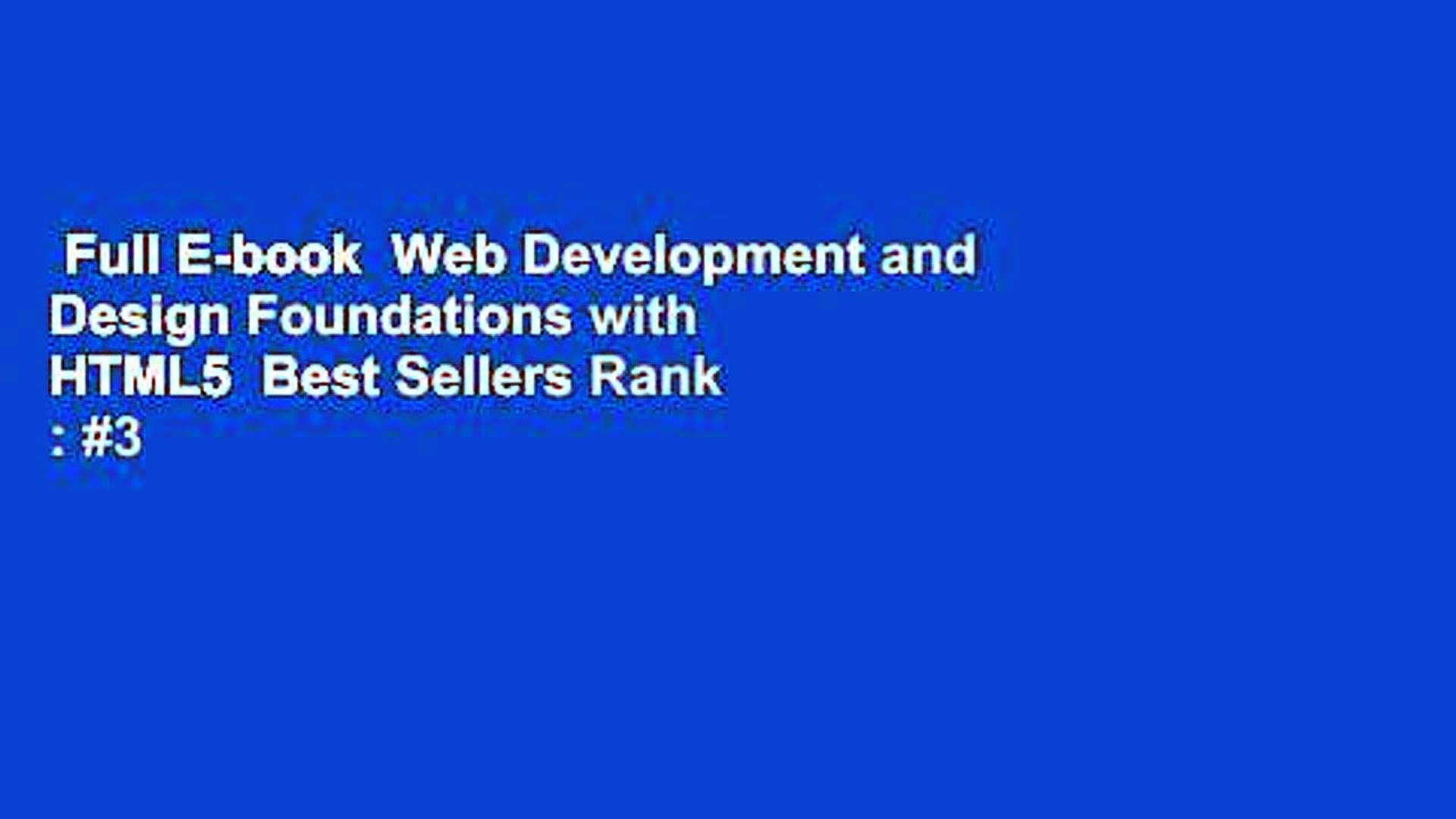 Full E Book Web Development And Design Foundations With Html5 Best Sellers Rank 3 Video Dailymotion
