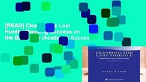 [READ] Clearing the Last Hurdle: Mapping Success on the Bar Exam (Academic Success)
