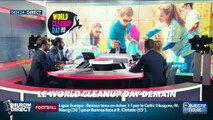 Objectif Terre : Le World Cleanup Day demain - 20/09