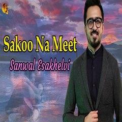 Sakoo Na Meet -  Sanwal Esakhelvi Song -  Gaane Shaane