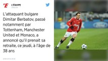 Football : Passé par Manchester United et l'AS Monaco, Dimitar Berbatov prend sa retraite