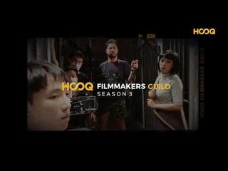 HOOQ Filmmakers Guild Season 3 - Deadline Extended!