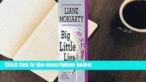 Full E-book  Big Little Lies  Best Sellers Rank : #5