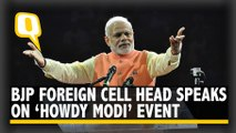 Howdy Modi to Empower Indian Diaspora, Says BJP Foreign Cell Head