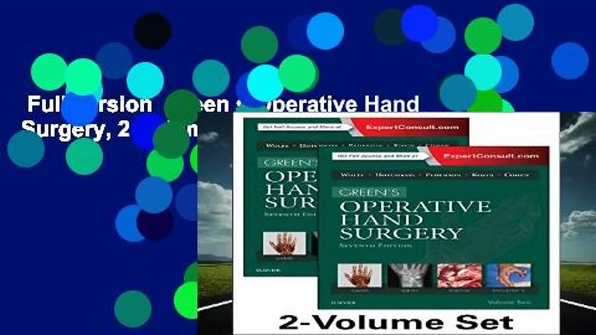 Full version  Green s Operative Hand Surgery, 2-Volume Set, 7e  Review