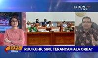 Dialog - RUU KUHP, Sipil Terancam Ala Orba (1)