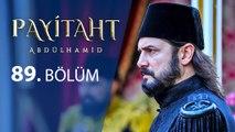 Payitaht Abdülhamit 89.Bölüm