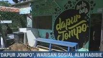 Dapur Jompo, Warisan Sosial BJ Habibie