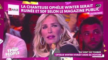 Ophélie Winter s'est-elle retrouvée à la rue ?