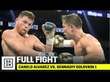 FULL FIGHT | Canelo Alvarez vs. Gennadiy Golovkin 1