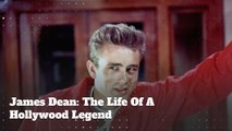 James Dean: A Look At The Life Of A True Hollywood Legend