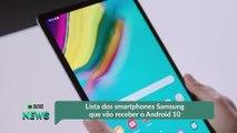 Lista dos smartphones Samsung que vão receber o Android 10