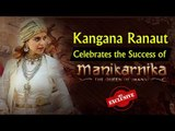 Kangana Ranaut Celebrates the Success of Manikarnika