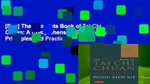 [Doc] The Complete Book of Tai Chi Chuan: A Comprehensive Guide to the Principles and Practice