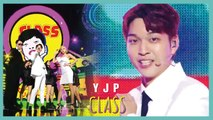 [HOT]  YJP(with. Kim g ra, Jung ha eun) -  CLASS ,  유재필 (with. 김그라, 정하은) - 클라쓰 Show Music core 20190921