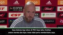 Ten Hag mengerti pentingnya rivalitas dengan PSV