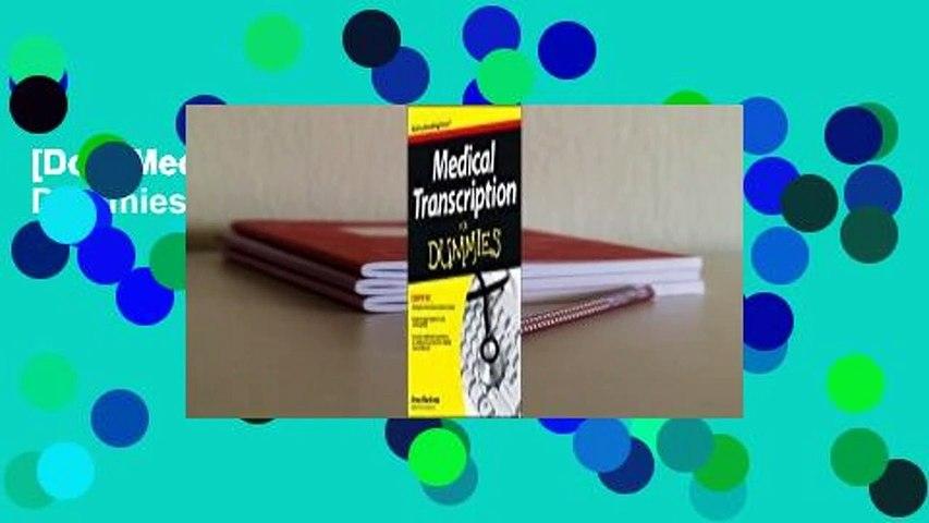 [Doc] Medical Transcription for Dummies
