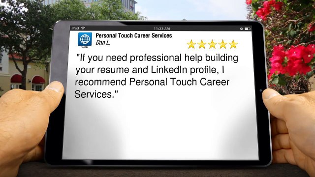 Personal Touch Career Services Westminster Superb Five Star Review by Dan Linn