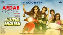Ardab Mutiyaran _ Movie Trailer _  Sonam Bajwa, Ninja, Ajay Sarkaria & Mehreen Pirzada _ Movie Releasing on 18th Oct 2019