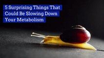 What's Slowing Your Metabolism Down
