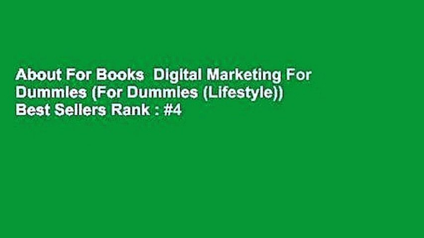 About For Books  Digital Marketing For Dummies (For Dummies (Lifestyle))  Best Sellers Rank : #4