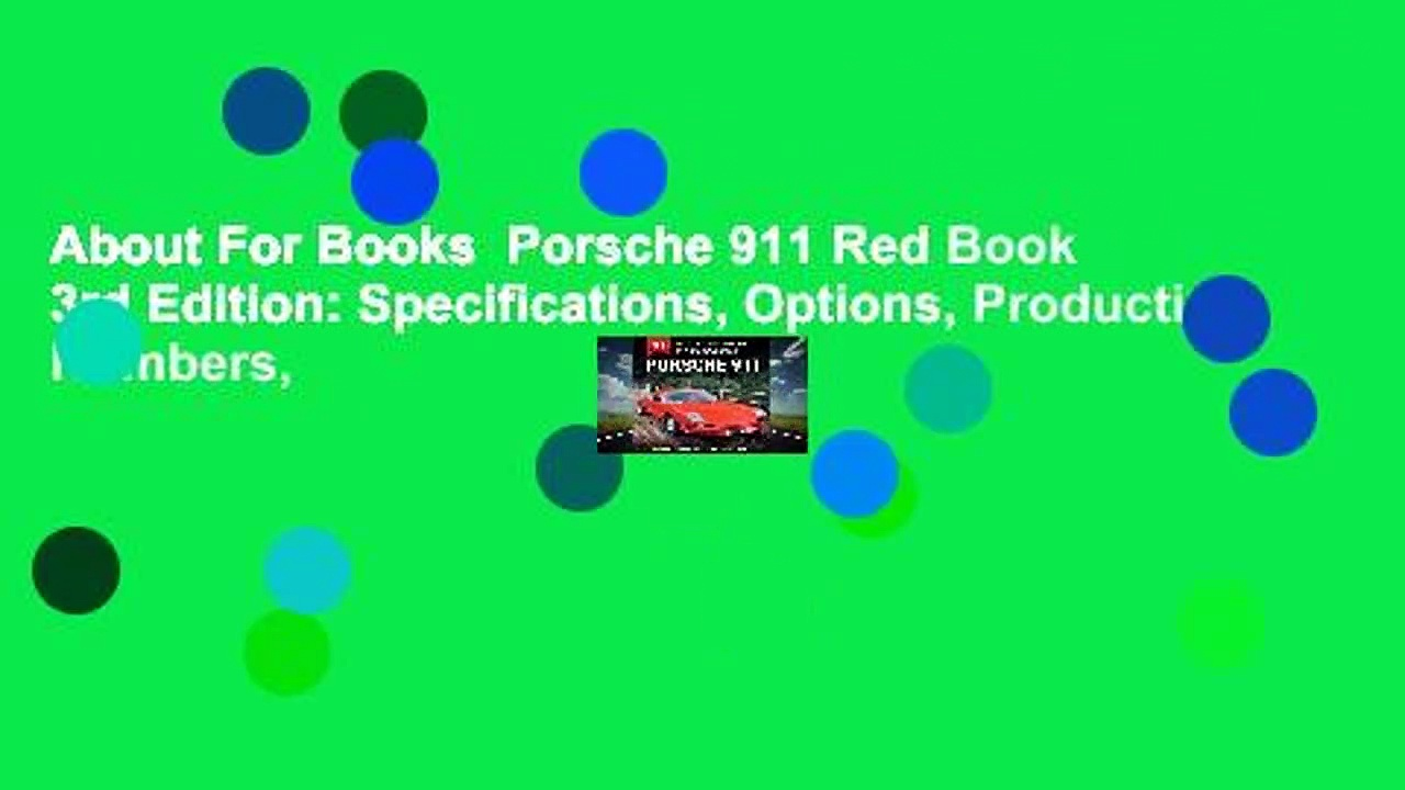 About For Books  Porsche 911 Red Book 3rd Edition: Specifications, Options, Production Numbers,