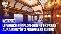 Le Venice-Simplon-Orient express aura bientôt trois nouvelles cabines ultra luxueuses