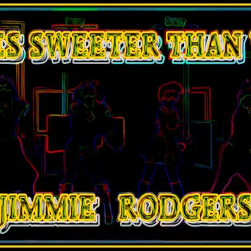 KISSES SWEETER THAN WINE. JIMMIE RODGERS. DIVERCANTA