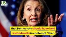Nancy Pelosi Says Corey Lewandowski Deserves To Be Held In Contempt | Us News Tv