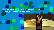 Full version  Hate to Want You (Forbidden Hearts, #1)  Best Sellers Rank : #1