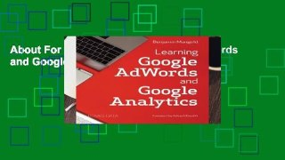 About For Books  Learning Google AdWords and Google Analytics  For Online