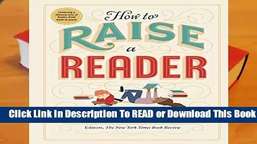 Online How to Raise a Reader  For Online