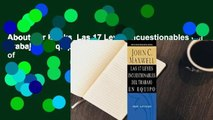 About For Books  Las 17 Leyes Incuestionables del Trabajo en Equipo = The 17 Indisputable Laws of