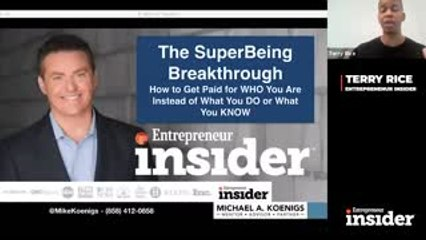 Entrepreneur Insider Video of the Week: Use the 'SuperBeing Breakthrough' to Get Paid for Who You Are Instead of What You Do