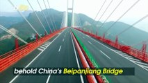 Don't Look Down! The World's Highest Bridge in China Will Give You Nightmares