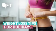 Weight Loss Tips for Holidays: What to Eat and What to Avoid