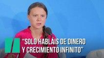 "Greta Thunberg: ""¿Cómo os atrevéis?"""