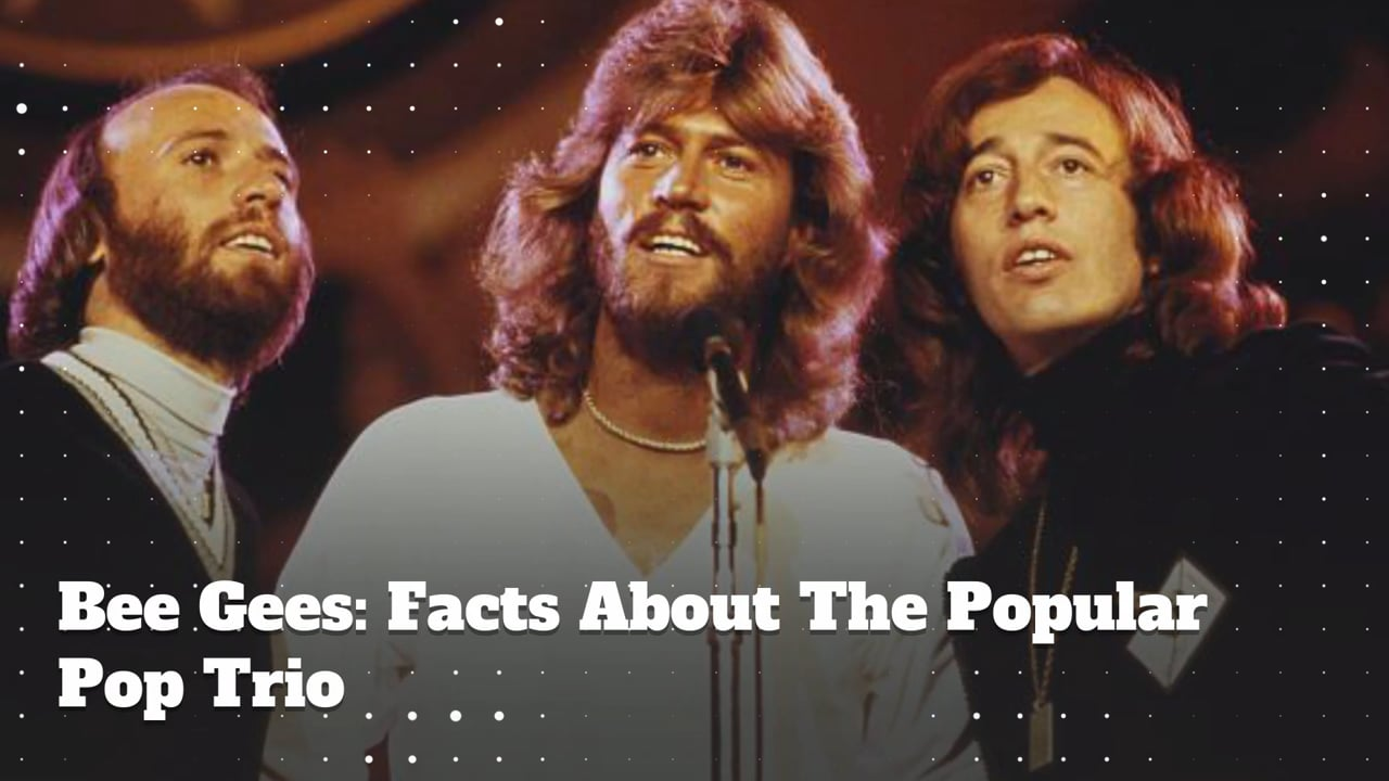 Bee Gees: Trivia & Facts About The Famous Pop Trio