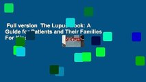 Full version  The Lupus Book: A Guide for Patients and Their Families  For Kindle