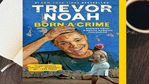 Full E-book Born a Crime: Stories from a South African Childhood  For Online