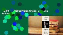 [GIFT IDEAS] Call Sign Chaos: Learning to Lead