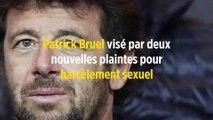Patrick Bruel visé par deux nouvelles plaintes pour harcèlement sexuel