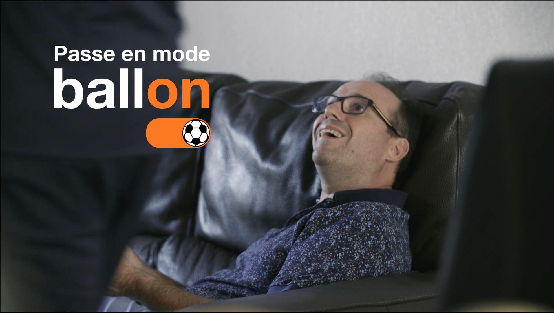 Passe en mode ballon, tu vas être trop content - Orange