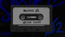 Saved Mixtape 02 - Hector Couto DJ Mix