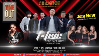 Ada T-Five dan Voice Of Angels di Chamber - 25 September 2019