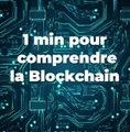 1 min pour comprendre la Blockchain