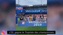 L'OL gagne le Trophée des championnes - L'OGC Nice monte sur le podium de la L1
