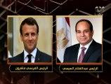 هنا العاصمة | السيسي يتحدث مع الرئيس الفرنسي تعزيز العلاقات الثنائية بين البلدين